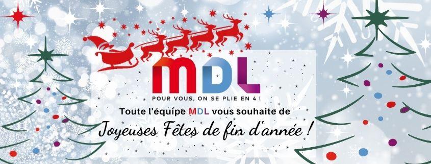 MDL vous souhaite de joyeuses fêtes de fin d'année